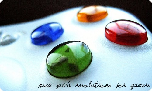 New Year's Resolutions for Gamers