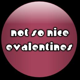 Not So Nice eValentines